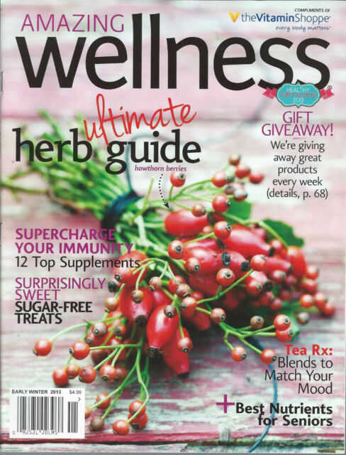 Amazing Wellness Magazine Early Winter 2013 Ultimate Herb Guide Tea RX