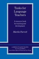 Tasks for Language Teachers: A Resource Book for Training and Development Cambr