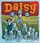 Daisy 1 2 3 9780689854576 by Peter Catalanotto Misc