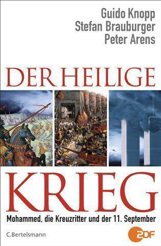 Guido Knopp  ►  Der Heilige Krieg  (gebunden)   ►►►UNGELESEN