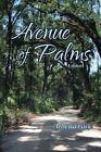 Avenue of Palms by Athena Lark (Paperback / softback, 2013)