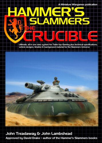 JOHN TREADAWAY SCI-FI WARGAMES RULES HAMMERS SLAMMERS THE CRUCIBLE 1ST CLASS