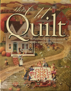 A-Town-Square-Bk-This-Old-Quilt-A-Heartwarming-Celebration-of-Quilts-and