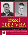 Excel 2002 VBA Programmer's Reference by etc., Stephen Bullen (Paperback, 2001)