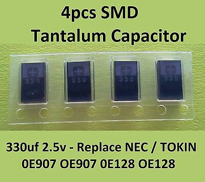 CAPACITOR Replace NEC//TOKIN OE907//OE128 SMD Tantalum Capacitor 330uf 2.5V QTY 4