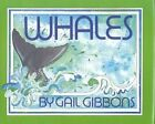 Whales by Gail Gibbons (Hardback, 1991)