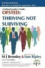 Ofsted Thriving Not Surviving: Fourth Edition: Revised for September 2014 by M J Bromley (Paperback / softback, 2014)