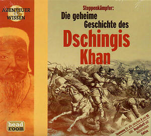 Abenteuer-amp-Wissen-Steppenkaempfer-Die-Geschichte-des-Dschingis-Khan-CD-NEU