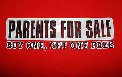 'Parents for Sale' Mens T-Shirt Size Large Buy One Get One Free Rubberized Logo