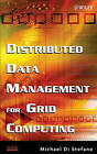 Distributed Data Management for Grid Computing by Michael Di Stefano (Hardback, 2005)