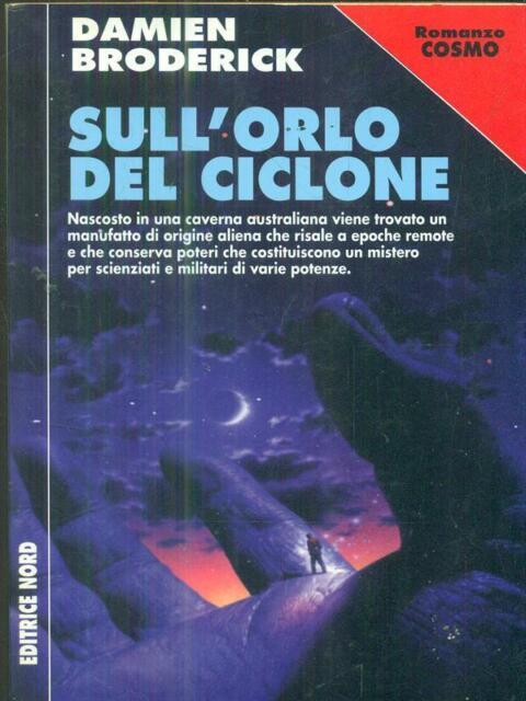 SULL'ORLO DEL CICLONE  BRODERICK DAMIEN NORD 2000 COSMO