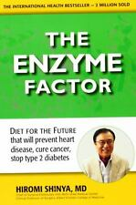 The Enzyme Factor: Diet for the Future... by Hiromi Shinya (2010, Paperback)