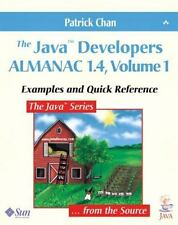 The Java Developers Almanac 1.4, Volume 1: Examples and Quick Reference by Lan-A