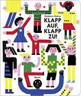 Klapp auf, klapp zu! von Magdalena Matoso (2015, Gebundene Ausgabe)