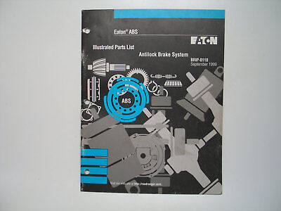 Eaton Anti Lock Brake System Illustrated Parts List BRIP 0110 ABS EBay