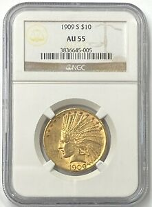 1909-S $10 Indian Head Pre-33 Gold Eagle NGC AU55 Super Low Mintage Of 292,350