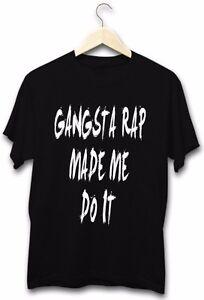 Gangsta-Rap-Made-Me-Do-It-Hip-Hop-Music-Funny-Festival-New-Mens-Black-T-Shirt