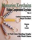 Memories Keychains: Hidden Compartment Keychains(vol 2) by Carlene Cooley-Brown, Wayne Goodhart (Paperback / softback, 2011)
