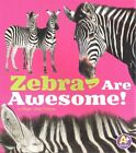Zebras Are Awesome! by Megan C Peterson (Paperback / softback, 2015)