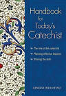 Handbook for Today's Catechist by Ginger Infantino (Paperback, 2009)