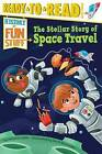 The Stellar Story of Space Travel by Patricia Lakin (Hardback, 2016)