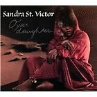 Sandra St. Victor - Oya's Daughter (2013)