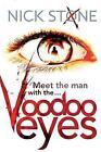 Voodoo Eyes by Nick Stone (Paperback, 2011)