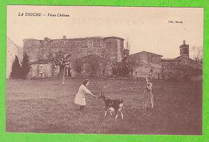26 - LA TOUCHE - Vieux Château (Enfants - Chèvre - CP non voyagé)