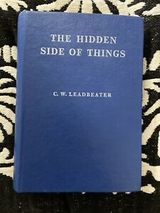 THE-HIDDEN-SIDE-OF-THINGS-BY-C-W-LEADBEATER-1977-Theosophy-Blavatsky-Occult
