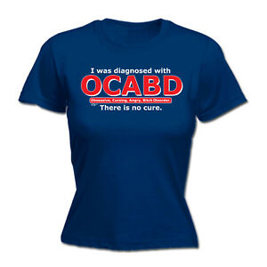 Womens-Funny-T-Shirt-Ocabd-There-Is-No-Cure-Birthday-tee-Gift-tshirt-T-SHIRT