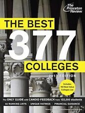 The Best 377 Colleges, 2013 Edition (College Admissions Guides), Princeton Revie