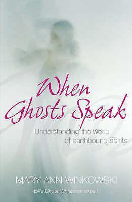1 of 1 - When Ghosts Speak Book by Mary Ann Winkowski