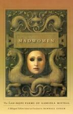 "Madwomen: The ""Locas mujeres"" Poems of Gabriela Mistral, a Bilingual-ExLibrary"
