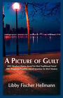 A Picture of Guilt: An Ellie Foreman Mystery by Libby Fischer Hellmann (Paperback, 2008)