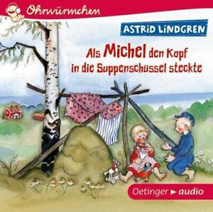 OHRWURMCHEN-ALS-MICHEL-DEN-KOPF-IN-DIE-SUPPENSCHUS-LINDGREN-ASTRID-CD-NEU