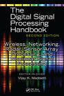 Wireless, Networking, Radar, Sensor Array Processing, and Nonlinear Signal Processing by Vijay K. Madisetti (Hardback, 2009)