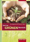 Voll im grünen Bereich von Sabine Petersen, Horst Linss, Peter Dönges und Hildegard Kern (2007, Taschenbuch)
