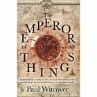 The Emperor of All Things by Paul Witcover (Paperback, 2014)