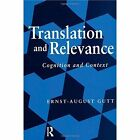 Translation and Relevance: Cognition and Context by Ernst-August Gutt (Paperback, 2000)