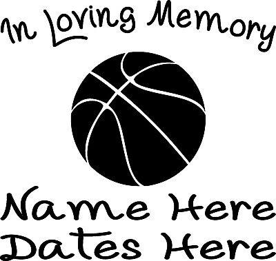 In Loving Memory Vinyl Decal Sticker Custom Car Truck Window Graphic Basketball