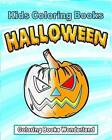 Kids Coloring Books - Halloween by Coloring Books Wonderland (Paperback / softback, 2015)