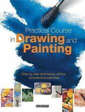 Practical Course in Drawing and Painting: Step-by-Step Techniques, Adv-ExLibrary