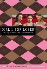 Dial L for Loser (The Clique, No. 6) by Lisi Harrison
