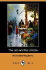 Lion and the Unicorn (Dodo Press) by Richard Harding Davis (Paperback / softback, 2006)