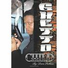 Ghetto Child 9781452034096 by Dion Perkins Paperback