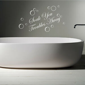 Image Is Loading Soak Your Troubles Away Bathroom Words Wall Quotes