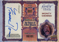 Firefly The Verse Autograph Card Fr Franc Ross As Monty