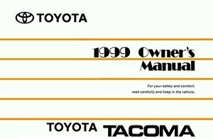 1999 toyota tacoma owners manual user guide reference operator book rh ebay com Toyota Tacoma Repair Guide Toyota Tacoma Repair Guide