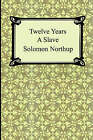 Twelve Years a Slave by Solomon Northup (Paperback / softback, 2005)
