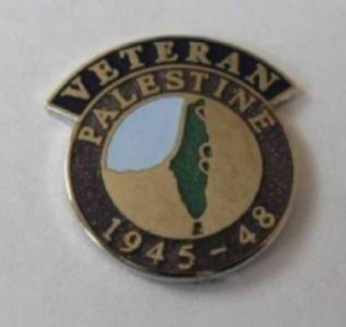 PALESTINE 1945 - 48 VETERAN/'S LAPEL BADGE. BRITISH ARMY